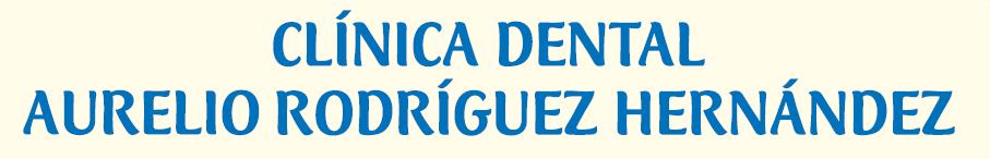 Clínica Dental Aurelio Rodríguez Hernández