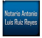 Notario Antonio Luis Ruiz Reyes