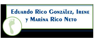 Eduardo Rico Gonzalez, Irene Y Marina Rico Neto.