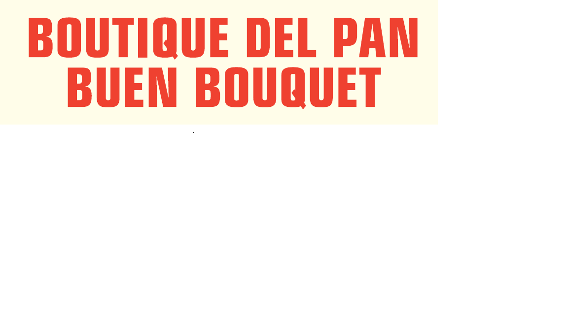 Boutique del Pan El Buen Bouquet