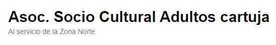 Asociacion Socio Cultural De Adultos Cartuja