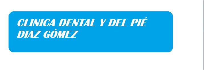 Clínica Dental y Del Pie Díaz Gomez