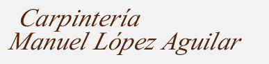 Carpinteria M. López Aguilar