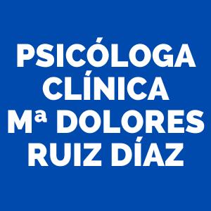 Psicóloga Clínica Mª Dolores Ruiz Díaz