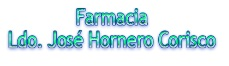 Farmacia Ldo. Jose Hornero Corisco