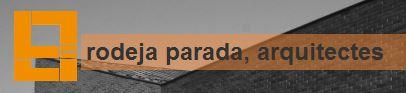Lluis Rodeja- Lidia Parada -arquitectes