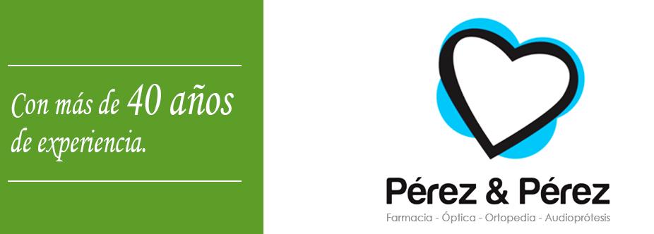 Farmacia Óptica y Ortopedia Pérez & Pérez