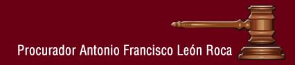 Procurador Antonio Francisco León Roca