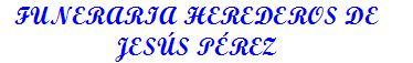 Funeraria Herederos de Jesús Pérez