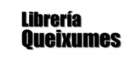 Librería Queixumes LIBRERÍAS