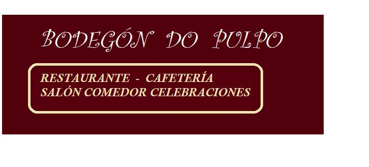 Restaurante Bodegón Do Pulpo