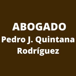 Abogado Pedro J. Quintana Rodríguez