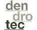 Dendrotec