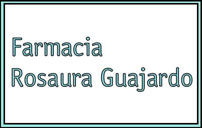 Farmacia Rosaura Guajardo