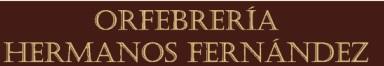 Orfebrería Hermanos Fernández