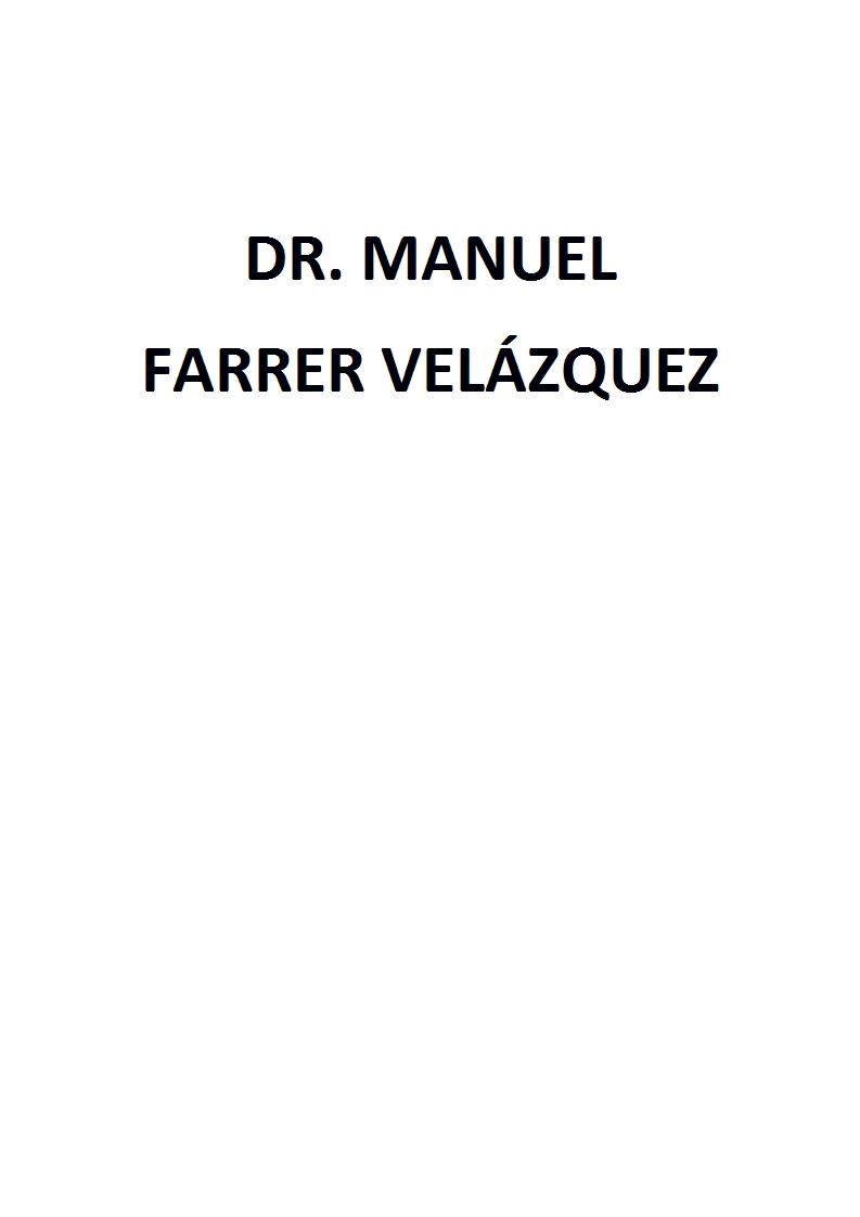 Dr. Manuel Farrer Velázquez
