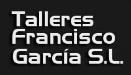 Talleres Francisco García S.l.