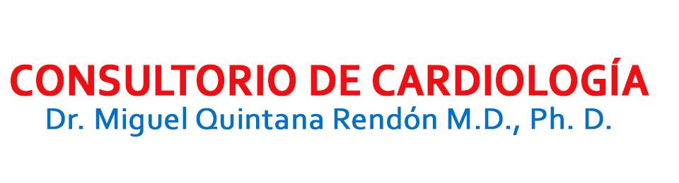 Consultorio de Cardiología Dr. Miguel Quintana Rendón