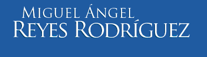 MIGUEL ÁNGEL REYES RODRÍGUEZ