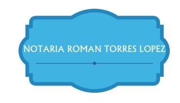 Notaria Roman Torres Lopez
