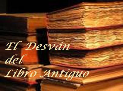 El Desván Del Libro Antiguo