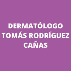 Dermatólogo Tomás Rodríguez Cañas