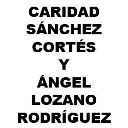 Caridad Sánchez Cortés y Ángel Lozano Rodríguez