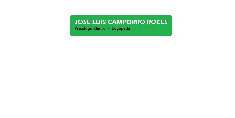 Psicólogo Clínico  y  Logopeda - Camporro Roces José Luis