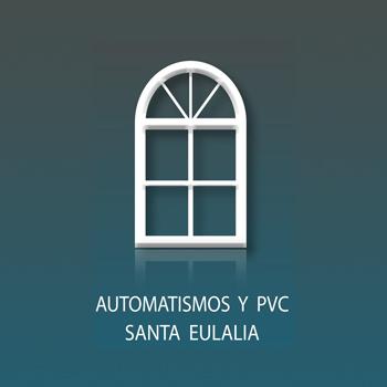Automatismos y PVC Santa Eulalia S.L.