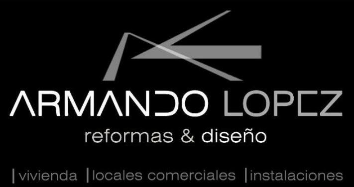 Armando López Reformas y Diseño