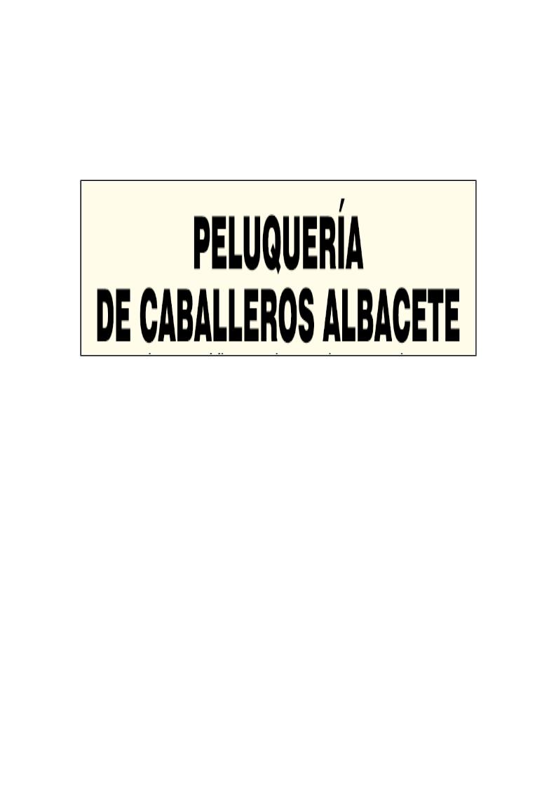 Peluqueria De Caballeros Albacete