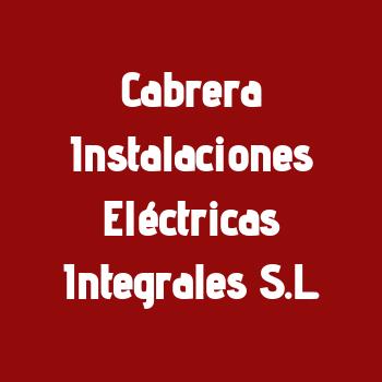 Cabrera Instalaciones Eléctricas Integrales S.L.