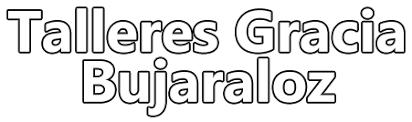 Talleres Gracia Bujaraloz