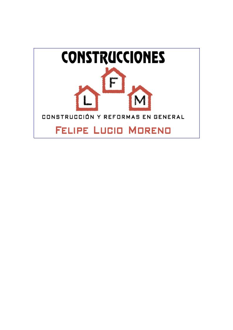 Construcciones Felipe Lucio Moreno, S.L.