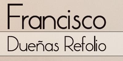 Francisco Dueñas Refolio