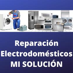 Reparación Electrodomésticos MI SOLUCIÓN