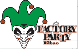 FACTORY PARTY BILBAO