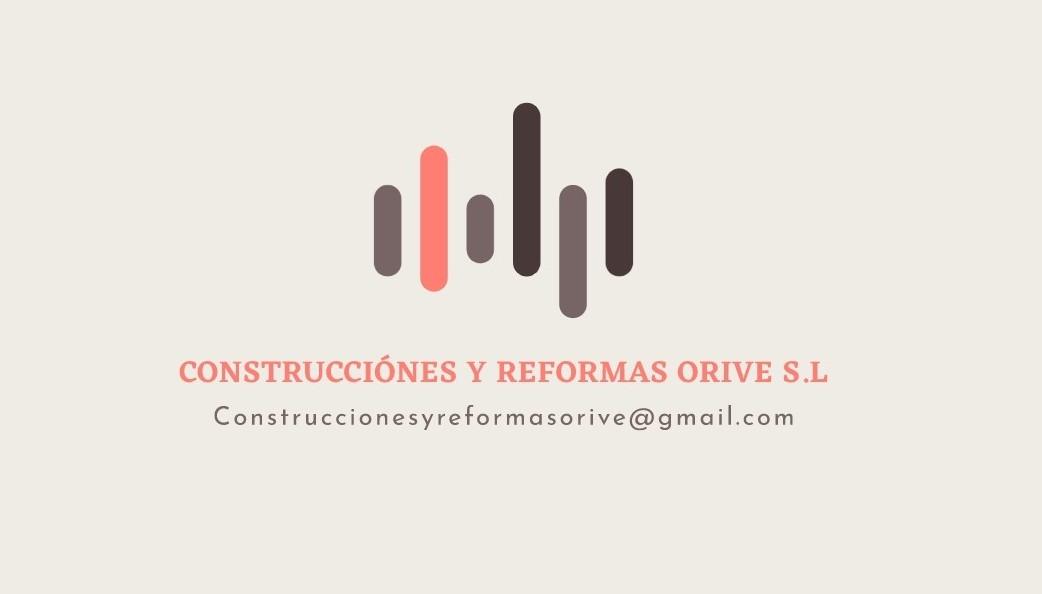 Construcciones Y Reformas Orive, S.L.