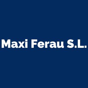 Maxi Ferau S.L.