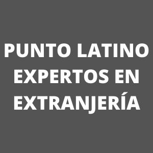 Punto Latino Expertos en Extranjería
