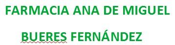 Farmacia Ana De Miguel-Bueres Fernández