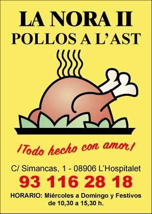 Pollos A L'AST. La Nora Pollos