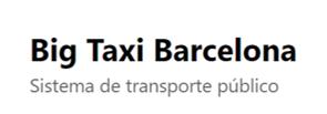 BIG TAXI BARCELONA