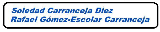 Soledad Carranceja Díez y  Rafael Gómez-Escolar Carranceja - Procuradores