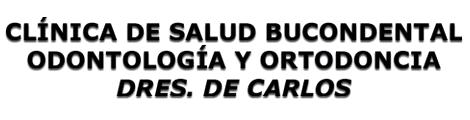 Clínica de Salud Bucodental Odontología y Ortodoncia Doctores de Carlos