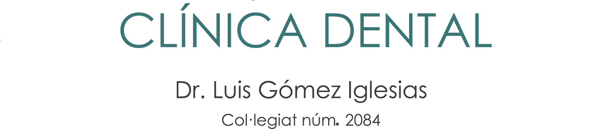 Clínica Dental Dr. Luis Gómez Iglesias