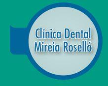 Clínica Dental Mireia Roselló Rodoreda
